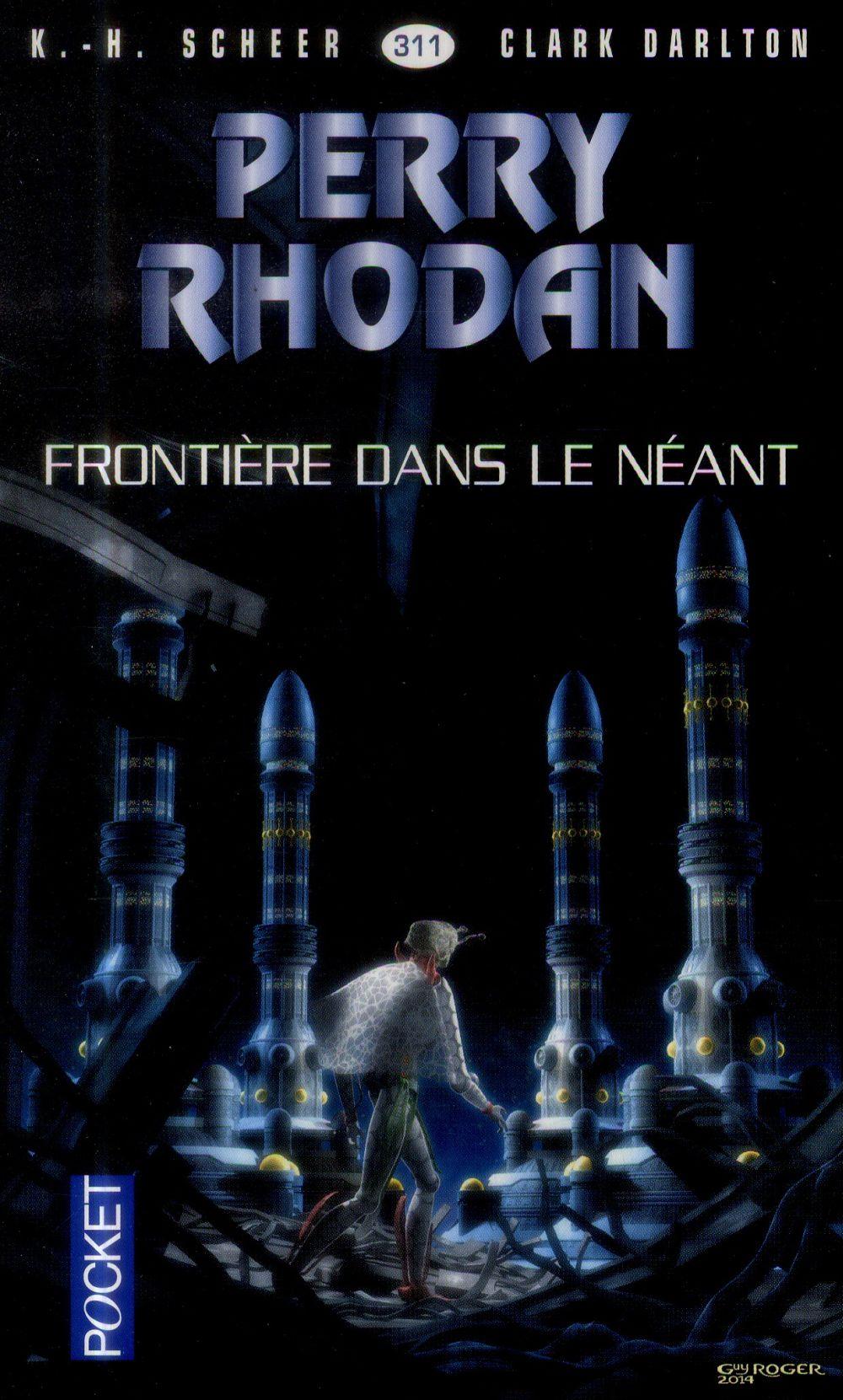 Perry Rhodan - Cycle 14 ; Les Citadelles Cosmiques T.6 ; Frontiere Dans Le Neant