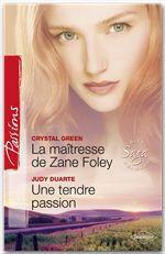 Vente Livre Numérique : La maîtresse de Zane Foley - Une tendre passion  - Judy Duarte - Crystal Green