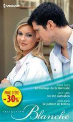 Vente Livre Numérique : Le mariage du Dr Burnside - Un été australien - Le patient de Serena  - Laura Iding - Lucy Clark