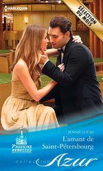 Vente EBooks : L'amant de Saint-Pétersbourg  - Jennie Lucas