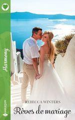 Vente EBooks : Rêves de mariage  - Rebecca Winters