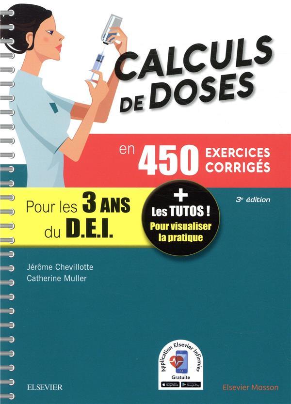 Calculs de doses en 450 exercices corrigés ; pour les 3 années du diplôme d'Etat infirmier