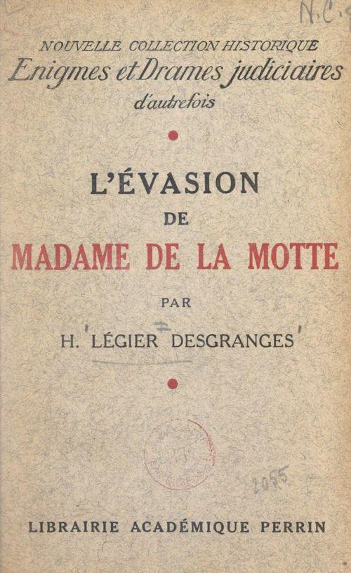 L'évasion de Madame de La Motte