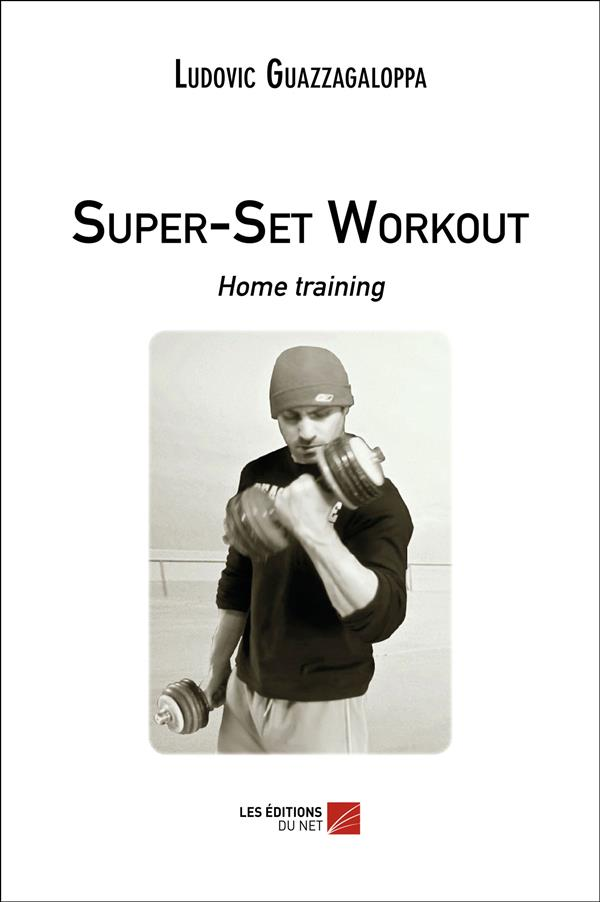 Super-set workout ; home training