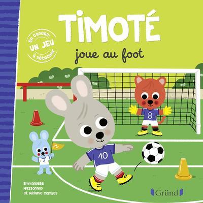 Timoté joue au foot