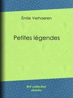 Petites légendes  - Emile VERHAEREN