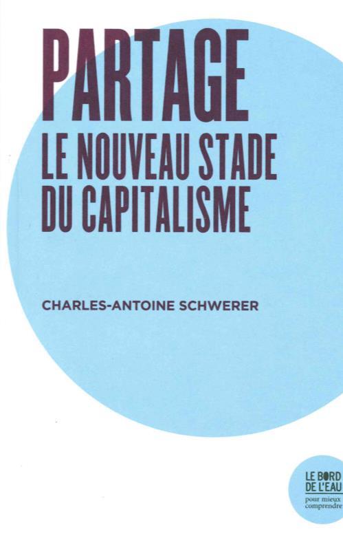 partage, le nouveau stade du capitalisme