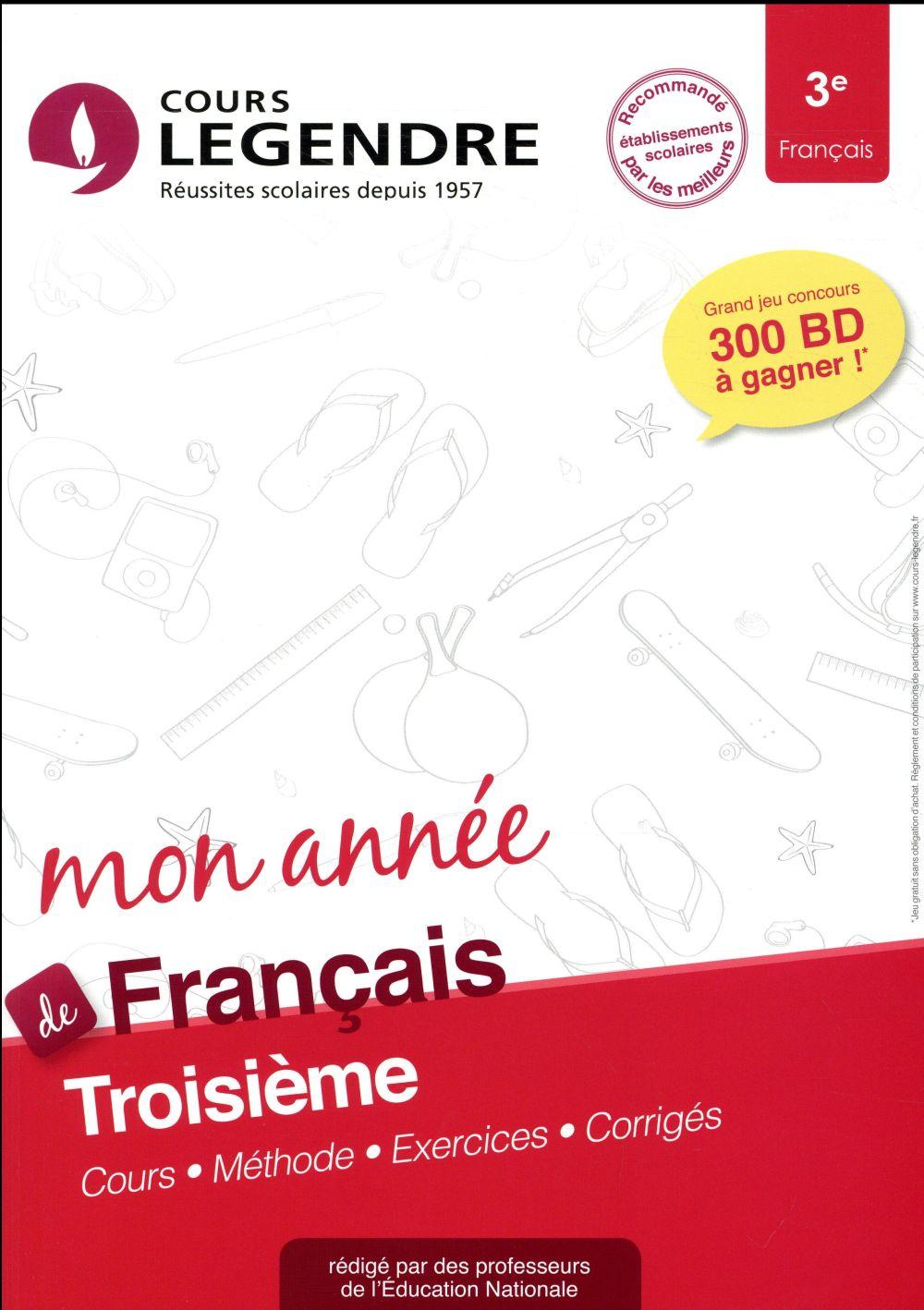 Cours Legendre ; français ; 3e mon année (édition 2018)