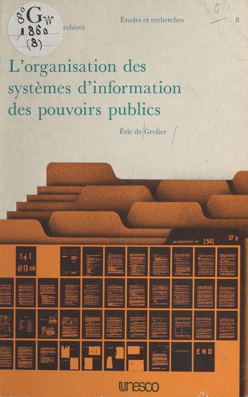L'Organisation des systèmes d'information des pouvoirs publics