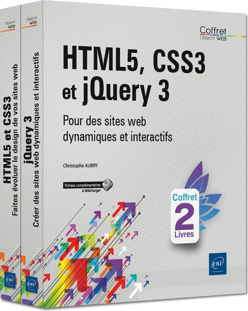 HTML5, CSS3 et jQuery 3 ; coffret de 2 livres : pour des sites web dynamiques et interactifs