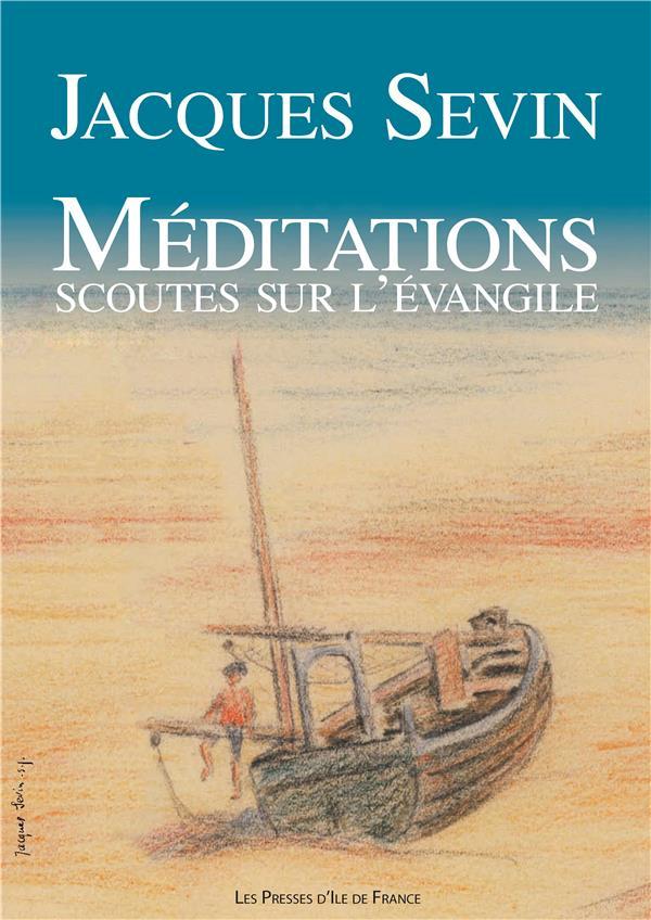 Méditations scoutes sur l'Évangile