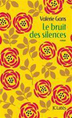Vente Livre Numérique : Le bruit des silences  - Valérie Gans