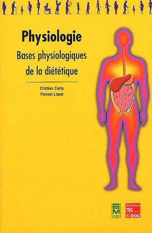 Physiologie : bases physiologiques de la dietetique (collection bts dietetique)