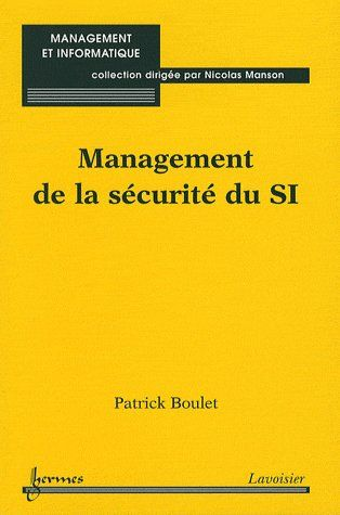 Management De La Securite Du Si (Collection Management Et Informatique)