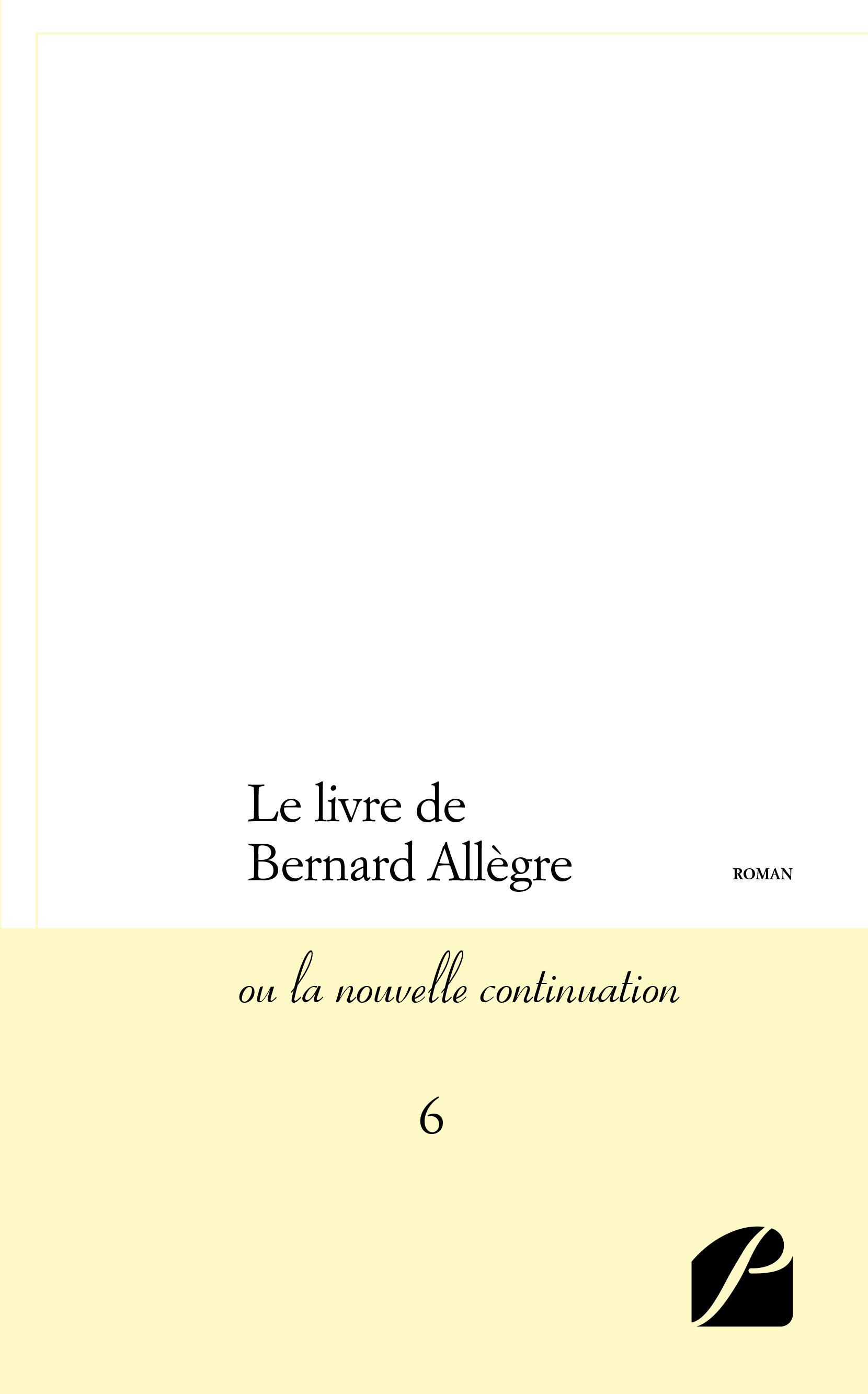 Le livre de bernard allegre - ou la nouvelle continuation - 6