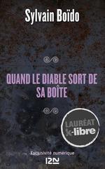 Vente Livre Numérique : Quand le diable sort de sa boîte  - Sylvain Boïdo