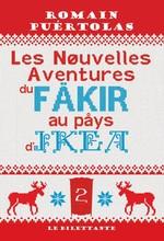 Vente Livre Numérique : Les Nouvelles Aventures du fakir au pays d'Ikea  - Romain Puértolas
