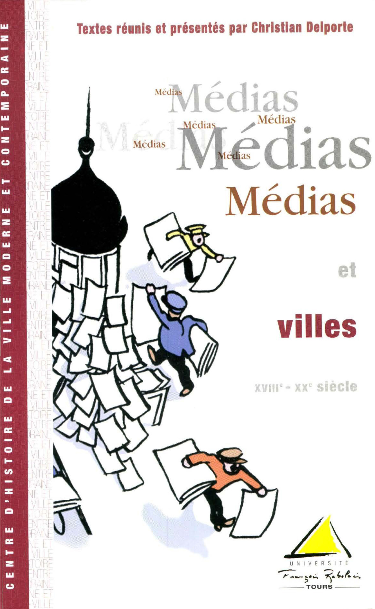 Médias et villes, XVIIIe-XXe siècle