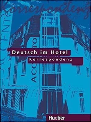 Deutsch im hotel - korrespondenz lehrbuch