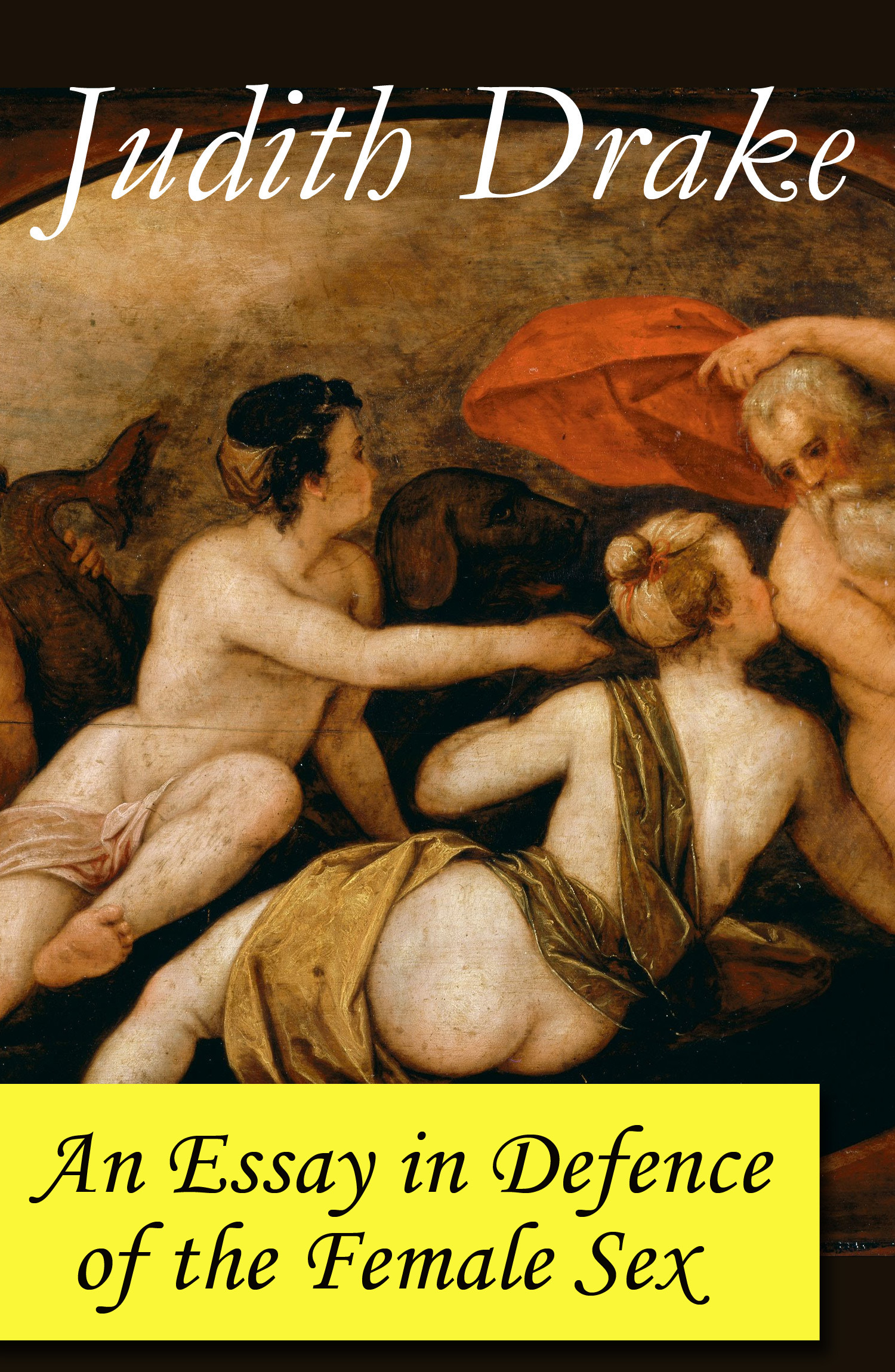 An Essay in Defence of the Female Sex (a feminist literature classic)