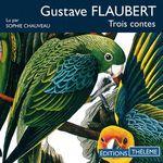Trois contes  - Gustave Flaubert - Gustave FLAUBERT - GUSTAVE FLAUBERT