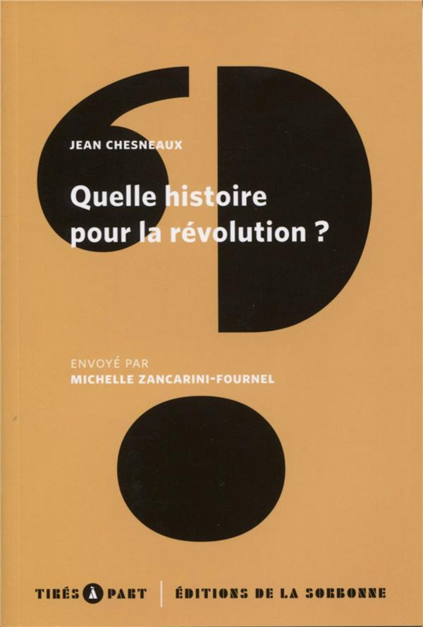 Quelle histoire pour la révolution ?