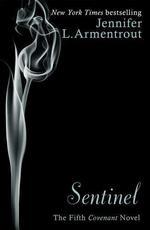 Vente Livre Numérique : Sentinel (The Fifth Covenant Novel)  - Jennifer L. Armentrout