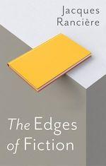 Vente Livre Numérique : The Edges of Fiction  - Jacques RANCIERE