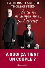 Vente EBooks : Si tu ne m'aimes pas, je t'aime  - Catherine LABORDE - Thomas STERN