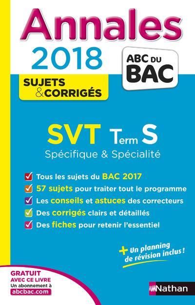 Annales ABC du bac ; sujets & corrigés T.8 ; SVT ; terminale S spécifique & spécialité (édition 2017)