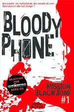 Mission blackbone t.1 : bloody phone