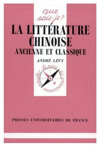 La littérature chinoise ancienne et classique