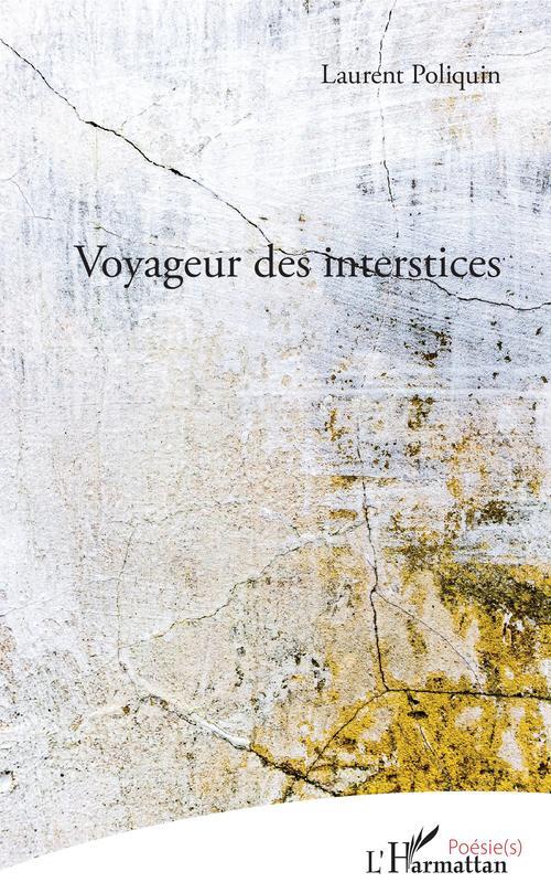 Voyageur des interstices
