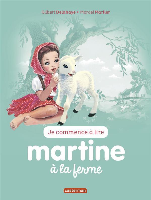 Je commence à lire avec Martine T.51 ; Martine à la ferme