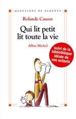 Vente Livre Numérique : Qui lit petit, lit toute sa vie  - Rolande Causse