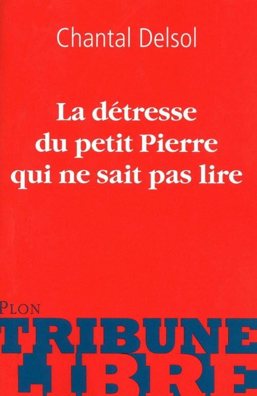 La détresse de petit Pierre qui ne sait pas lire