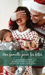 Vente Livre Numérique : Une famille pour les fêtes  - Carol Marinelli - Susan Meier - Heidi Betts