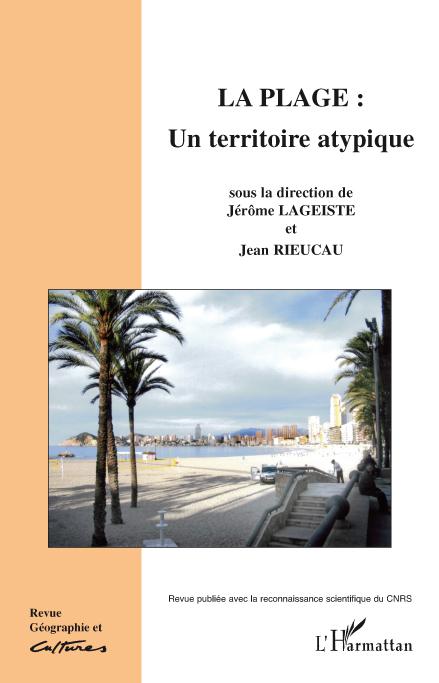 Revue géographie et cultures ; la plage : un territoire atypique