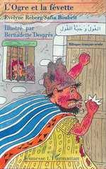 Vente Livre Numérique : L'ogre et la Févette  - Safia Boubrit - Bernadette Despre