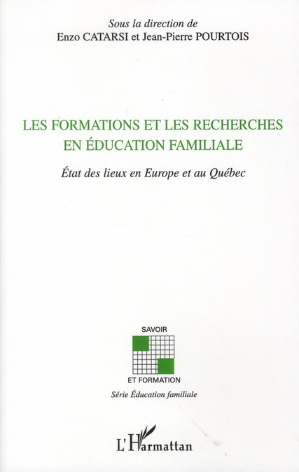 Les formations et les recherches en éducation familiale ; état des lieux en Europe et au Québec