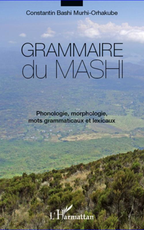 Grammaire du mashi ; phonologie, morphologie, mots grammaticaux et lexicaux