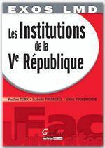 Vente Livre Numérique : Exos LMD. Les Institutions de la Ve République  - Isabelle Thumerel - Gilles Toulemonde