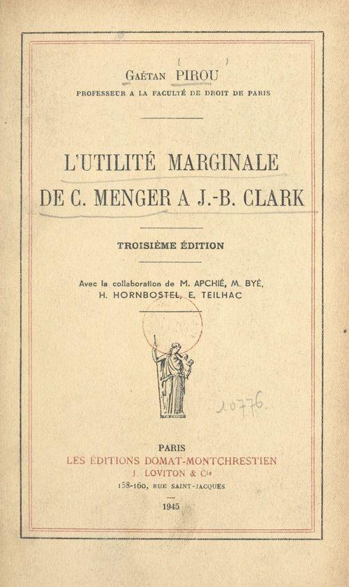 L'utilité marginale de C. Menger à J.-B. Clark