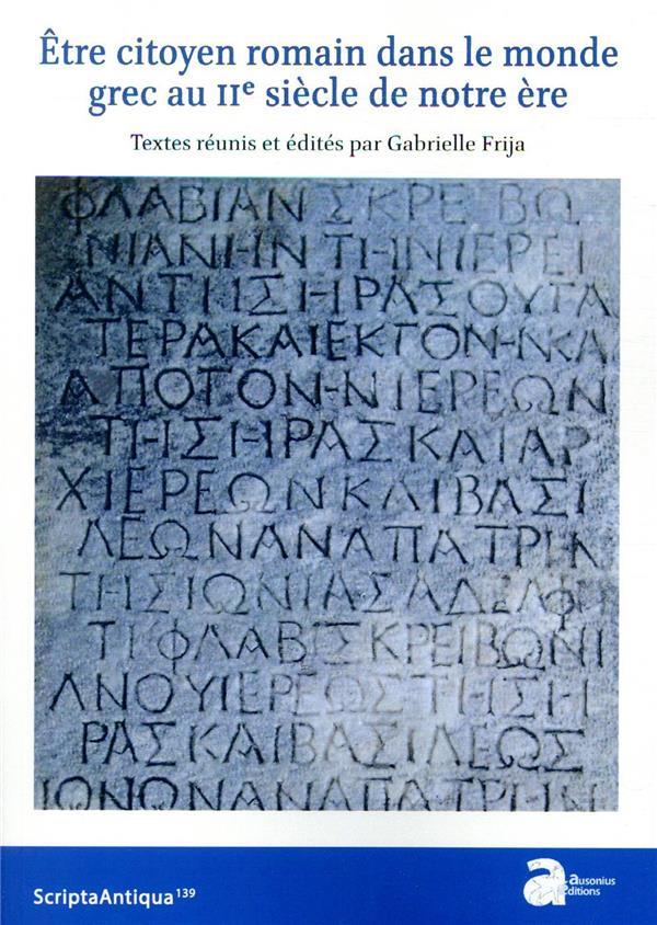 être citoyen romain dans le monde grec au IIe siècle de notre ère