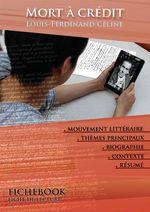Vente Livre Numérique : Fiche de lecture Mort à crédit - Résumé détaillé et analyse littéraire de référence  - Louis-ferdinand Céline