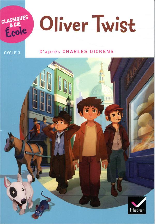 Cycle 3 ; Oliver Twist