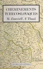 Vente Livre Numérique : Cheminements tchécoslovaques  - François Thual - Maurice Zinovieff