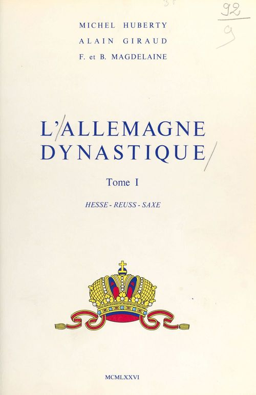 L'Allemagne dynastique (1) : Hesse, Reuss, Saxe