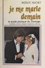 Vente Livre Numérique : Je me marie demain  - Patrick Huchet