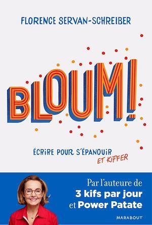 Bloum - Ecrire pour s'épanouir et kiffer